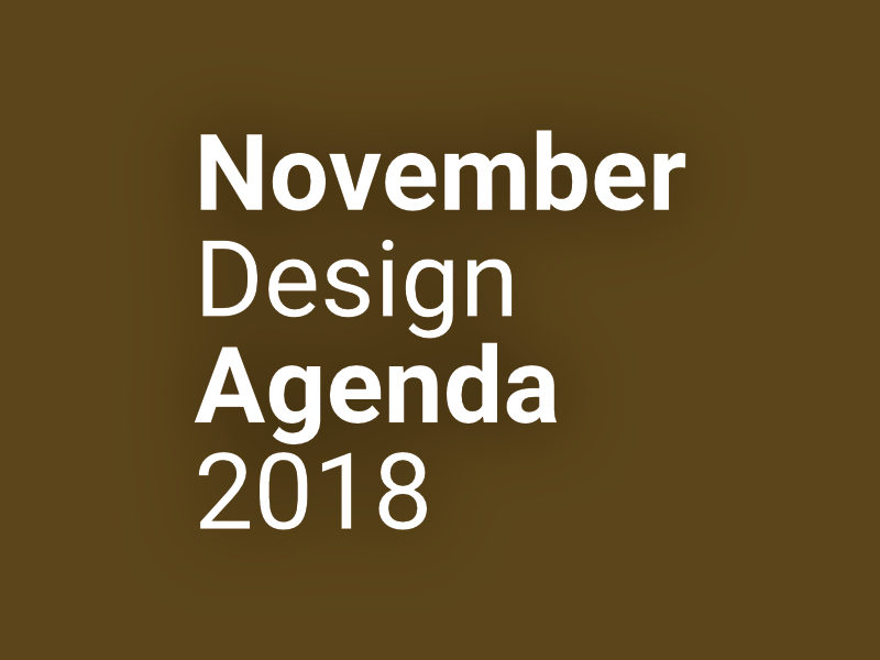 november design November Design Agenda 2018 9