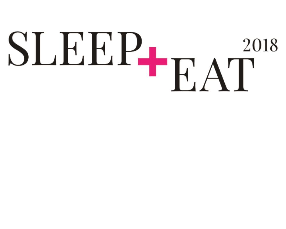sleep + eat 2018 Sleep + Eat 2018 t3grweq